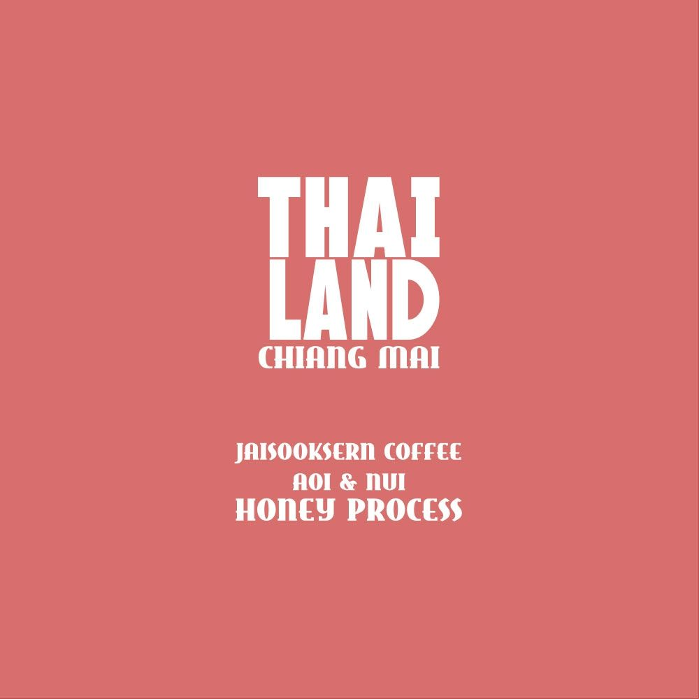 Thailand | Jaisooksern Coffee by Aoi & Nui, Chiang Mai, Honey Process